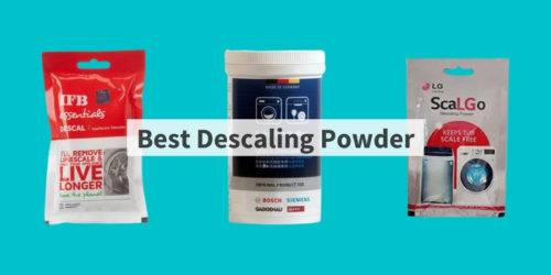 5 Best Descaling Powder for Washing Machine in India