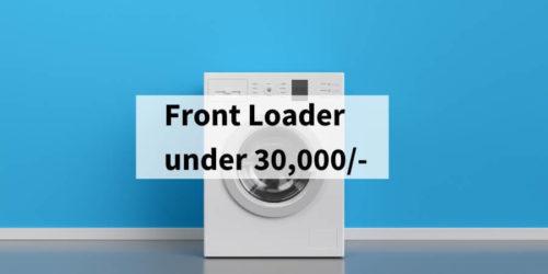 6 Best Front Loading Washing Machine under 30,000